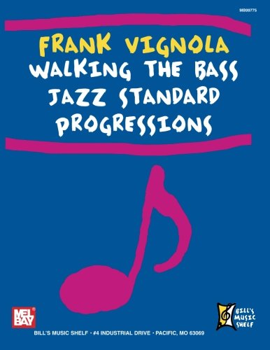 9780786661718: Walking the Bass Jazz Standard Progressions