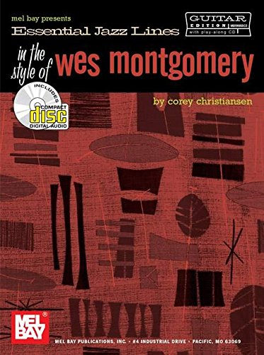 9780786661787: Mel Bay Essential Jazz Lines: The Style of Wes Montgomery for Guitar Book/CD Set