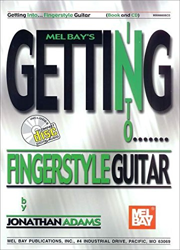 9780786662036: Getting Into Fingerstyle Guitar [With CD] (Mel Bay's Getting Into...)