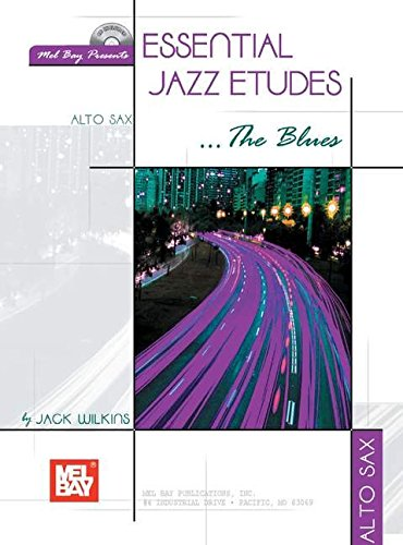 9780786662104: Mel Bay Essential Jazz Etudes... The Blues for Alto Sax