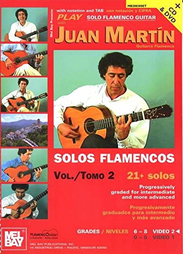 9780786662388: Mel Bay Play Solo Flamenco Guitar with Juan Martin, Vol. 2 + CD and DVD