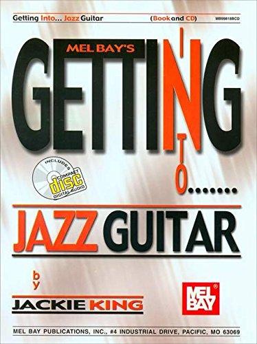 9780786662425: Mel Bay's Getting into Jazz Guitar