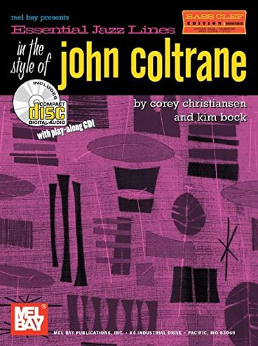9780786662463: Mel Bay presents Essential Jazz Lines in the Style of John Coltrane (Bass Clef Edition)