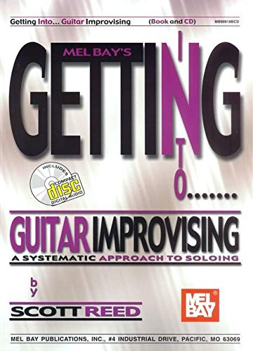 9780786662470: Getting Into Guitar Improvising: A Systematic Approach to Soloing (Mel Bay's Getting Into...)