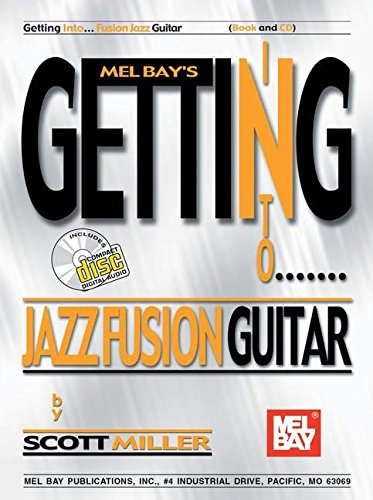 9780786662487: Melbay's Getting into Jazz Fusion Guitar