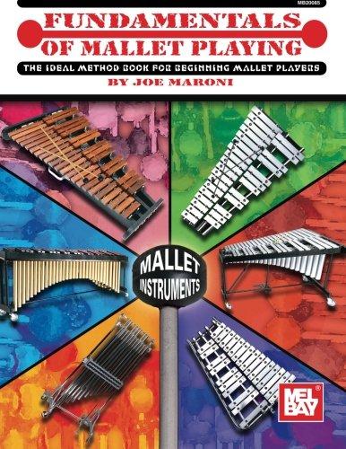 9780786663613: Mel Bay Fundamentals of Mallet Playing