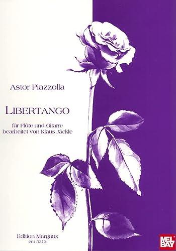 Astor Piazzolla: Libertango f?f?r Fl?f?te und Gitarre: Astor Piazzolla
