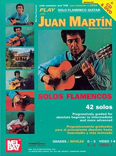 9780786664580: Mel Bay Play Solo Flamenco Guitar with Juan Martin Book, CD, and DVD: Vol. 1