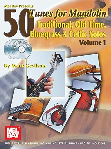 9780786664641: Mel Bay 50 Tunes for Mandolin, Vol. 1: Traditional, Old Time, Bluegrass & Celtic Solos
