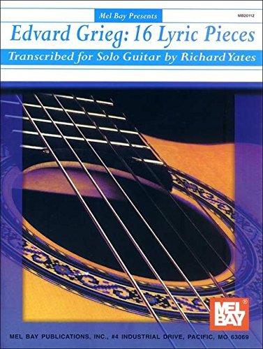 9780786664733: Mel Bay Greig: 16 Lyric Pieces (Transcribed For Classic Guitar)