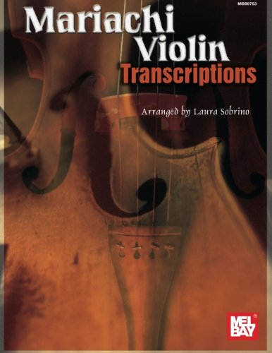 9780786664818: Mariachi Violin Transcriptions