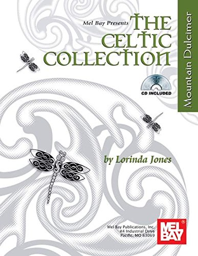 9780786664832: Mel Bay The Celtic Collection-Mountain Dulcimer
