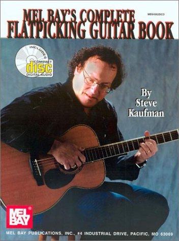 9780786664856: Complete Flatpicking Guitar Book