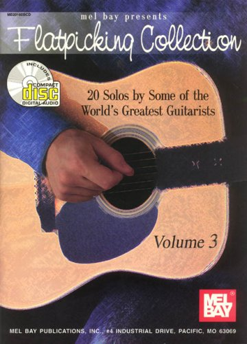 9780786664931: Flatpicking Collection Volume 3