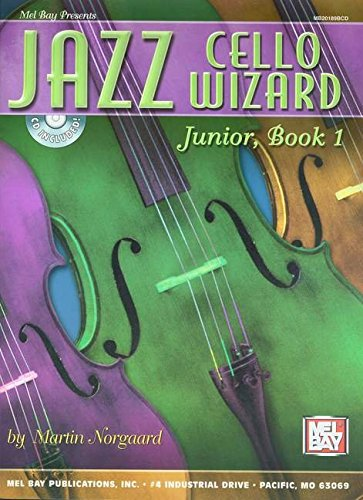 9780786664993: Jazz Cello Wizard Junior, Book 1 (Mel Bay Presents)