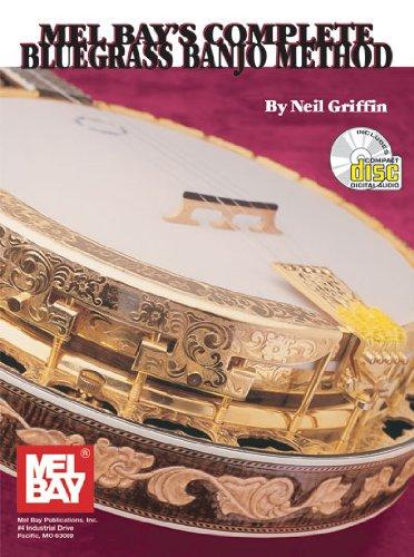 Mel Bay Complete Bluegrass Banjo Method: Griffin, Neil