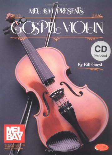 Mel Bay presents Gospel Violin: Bill Guest