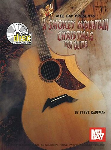 Mel Bay A Smokey Mountain Christmas for Guitar (0786665513) by Kaufman, Steve
