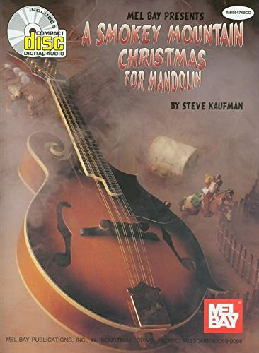 9780786665655: Mel Bay A Smokey Mountain Christmas for Mandolin