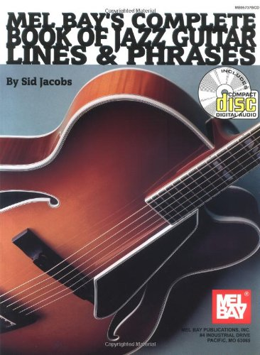 9780786665785: Mel Bay's Complete Book of Jazz Guitar: Lines & Phrases