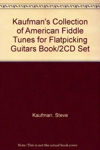 Kaufman's Collection of American Fiddle Tunes for Flatpicking Guitars Book/2CD Set: ...
