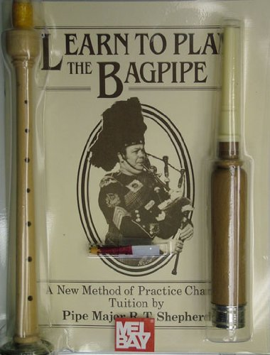 9780786666416: Learn to Play the Bagpipe: A New Method of Practice Chanter [With Book]
