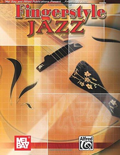 9780786666461: Mel Bay Fingerstyle Jazz