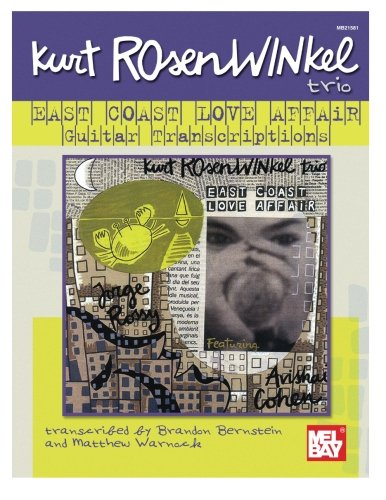 9780786666508: Kurt Rosenwinkel Trio - East Coast Love Affair Guitar Transcriptions