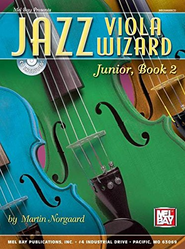 9780786666539: Mel Bay Jazz Viola Wizard Junior, Book 2