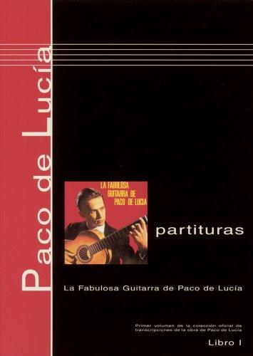 9780786667215: Paco de Lucía Scores, Book 1 La Fabulosa Guitarra de Paco de Lucía (Libro 1) (Spanish Edition)