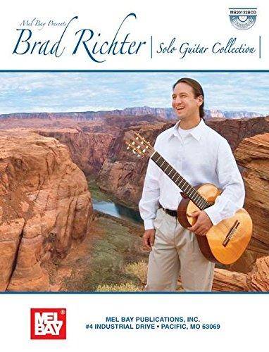 9780786667444: Mel Bay Brad Richter-Solo Guitar Collection