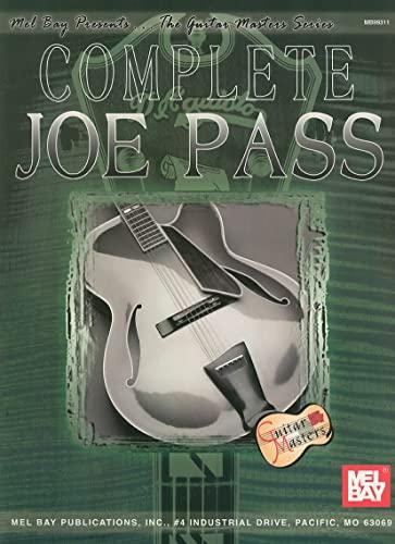 Mel Bay's Complete Joe Pass (Guitar Masters): Pass, Joe; Leone,