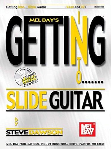 9780786668014: Mel Bay's Getting into Slide Guitar