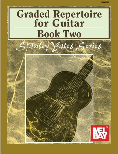 9780786668205: Mel Bay presents Graded Repertoire for Guitar, Book Two