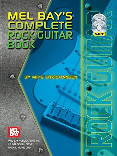Mel Bay Complete Rock Guitar: Mike Christiansen