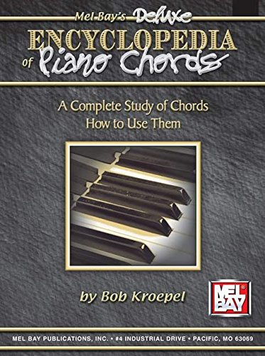 Creative Keyboard's Deluxe Encyclopedia of Piano Chords: A Complete Study of Chords and How to...