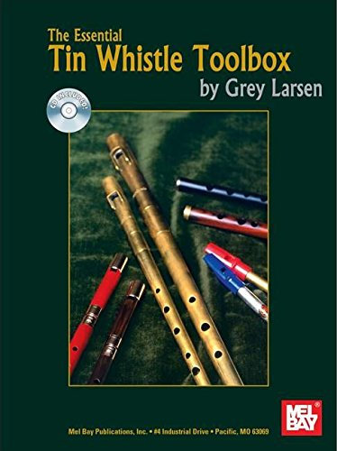 9780786668915: Mel Bay The Essential Tin Whistle Toolbox