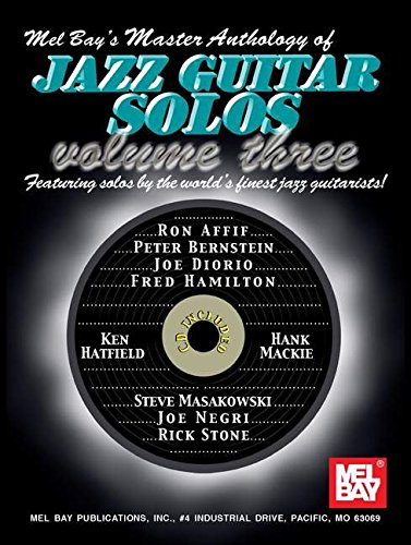9780786668953: Mel Bay Master Anthology of Jazz Guitar Solos, Volume 3