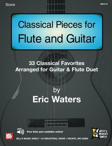 9780786669080: Classical Pieces for Flute and Guitar