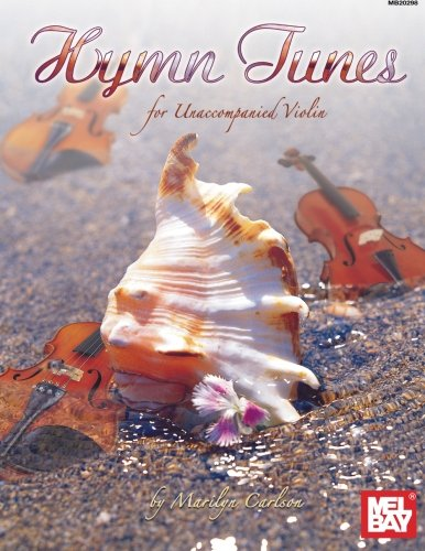9780786669097: Mel Bay Hymn Tunes for Unaccompanied Violin