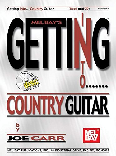 9780786669356: Mel Bay Getting Into Country Guitar (Mel Bay's Getting Into)