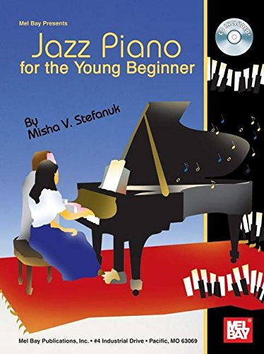 9780786670284: Mel Bay presents Jazz Piano for the Young Beginner