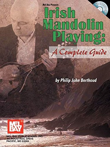 9780786670727: Mel Bay Irish Mandolin Playing: A Complete Guide
