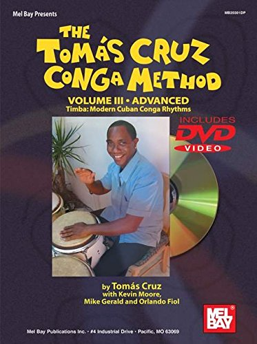 9780786670796: The Tomas Cruz Conga Method: Advanced, Timba: Modern Cuban Conga Rhythms: 3