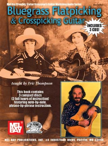 9780786671137: Mel Bay Bluegrass Flatpicking & Crosspicking Guitar