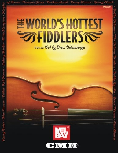 9780786671410: Mel Bay World's Hottest Fiddlers