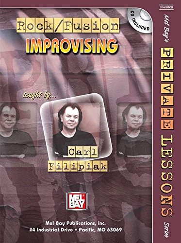 9780786671427: Mel Bays Rock/Fusion Improvising Private Lessons Series