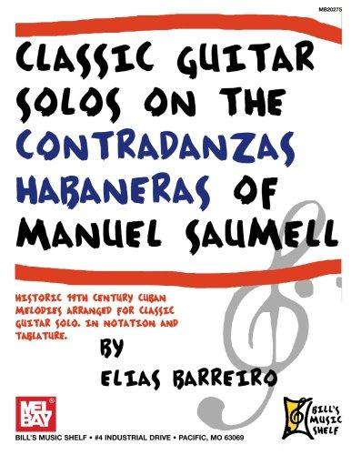 9780786671571: CLASSIC GUITAR SOLOS ON THE CONTRADANZAS HABANERAS