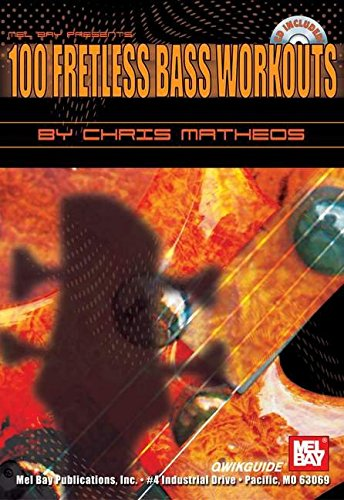 9780786671724: 100 Fretless Bass Workouts QWIKGUIDE (Qwik Guide Series)