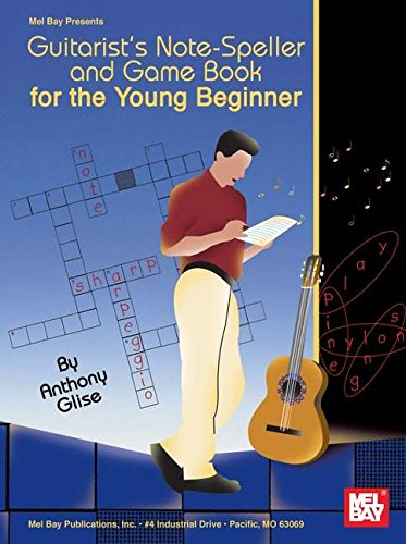 9780786671755: Mel Bay Guitarist's Note-Speller and Game Book for the Young Beginner